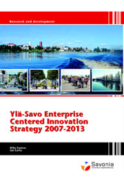 Ylä-Savo Enterprise Centered Innovation Strategy 2007-2013 -kansi